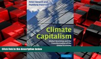READ book  Climate Capitalism: Global Warming and the Transformation of the Global Economy  BOOK