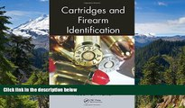 READ FULL  Cartridges and Firearm Identification (Advances in Materials Science and Engineering)