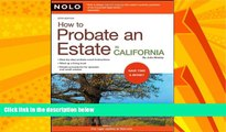 Big Deals  How to Probate an Estate in California  Full Ebooks Most Wanted