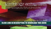 [EBOOK] DOWNLOAD Complexity and Knowledge Management: Understanding the Role of Knowledge in the