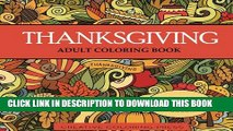 [PDF] Thanksgiving Adult Coloring Book: 32 Thanksgiving Holiday Designs Coloring Pages (Adult