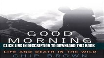 [PDF] Good Morning Midnight: Life and Death in the Wild Popular Colection