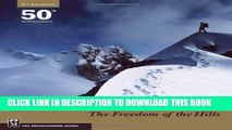 [PDF] Mountaineering: Freedom of the Hills: 50th Anniversary 8th (eighth) Edition by Ronald C. Eng
