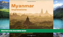 Big Deals  Myanmar - Impressions: Myanmar: Time Seems to Have Stopped ... (Calvendo Places)  Best
