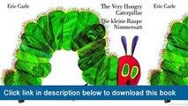 ]]]]]>>>>>[EPub] Eric Carle - German: The Very Hungry Caterpillar/Die Kleine Raupe Nimmersatt (German Edition)