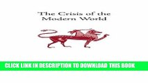 [PDF] The Crisis of the Modern World (Collected Works of Rene Guenon) Popular Colection