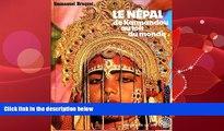 Books to Read  Le Nepal: De Katmandou au toit du monde (Connaissance du monde) (French Edition)