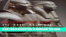 [PDF] Egyptian Art in the Age of the Pyramids Full Online
