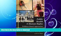 READ THE NEW BOOK Public Health and Human Rights: Evidence-Based Approaches (Director s Circle