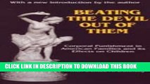 [PDF] Beating the Devil Out of Them: Corporal Punishment in American Families and Its Effects on