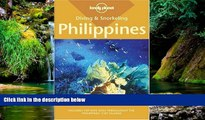 READ FULL  Diving   Snorkeling Philippines (Lonely Planet Diving   Snorkeling Philippines)  READ