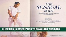 [PDF] The Sensual Body: The Ultimate Guide to Body Awareness and Self-fulfilment Full Online