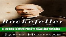 [PDF] Rockefeller: A Titan of Industry | The Life and Legacy of John D. Rockefeller Full Collection