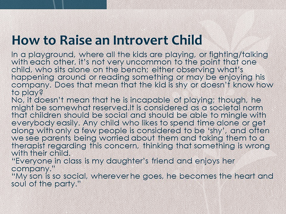 How to Raise an Introvert Child