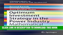[PDF] Optimum Investment Strategy in the Power Industry: Mathematical Models (SpringerBriefs in