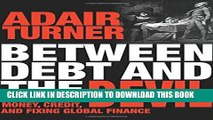 [PDF] Between Debt and the Devil: Money, Credit, and Fixing Global Finance Full Online