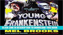 [PDF] Young Frankenstein: A Mel Brooks Book: The Story of the Making of the Film Popular Collection