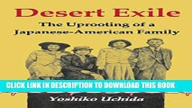 [PDF] Desert Exile: The Uprooting of a Japanese American Family (Classics of Asian American