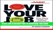 [Read PDF] Love Your Job: The New Rules for Career Happiness Ebook Free