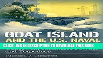 [PDF] Goat Island and the U.S. Naval Torpedo Station: Guncotton, Smokeless Powder and Torpedoes