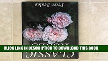 [PDF] Classic Roses: An Illustrated Encyclopedia and Grower s Manual of Old Roses, Shrub Roses and