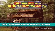 [PDF] Tree Houses You Can Actually Build: A Weekend Project Book (Stiles, David R. Weekend Project