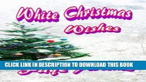 [PDF] White Christmas Wishes (The Wishes Book 1) Popular Collection