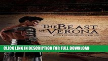 [DOWNLOAD PDF] The Beast of Verona: Book I of the Decimus Trilogy READ BOOK ONLINE