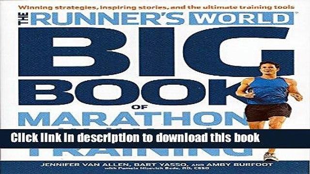 [PDF] Runner s World Big Book of Marathon and Half-Marathon Training: Winning Strategies, Inpiring