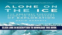 [PDF] Alone on the Ice: The Greatest Survival Story in the History of Exploration Full Colection