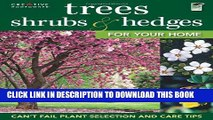 [PDF] Trees, Shrubs   Hedges for Your Home: Secrets for Selection and Care (Landscaping) Popular