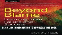 [Read PDF] Beyond Blame: Learning From Failure and Success Ebook Free