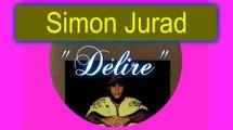 """✌ .SIMON JURAD ♥(Martinique) dans ce titre coquin: """"Délire"""" ♡"""