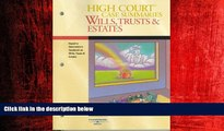READ book  High Court Case Summaries on Wills, Trusts   Estates (Keyed Dukeminier, Seventh