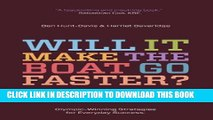 [Read PDF] Will It Make the Boat Go Faster?: Olympic-Winning Strategies for Everyday Success Ebook