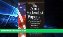Full [PDF]  The Anti-Federalist Papers and the Constitutional Convention Debates (Signet