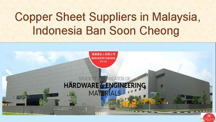 Copper Sheet Suppliers in Malaysia, Indonesia Ban Soon Cheong