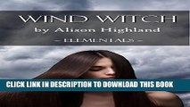 [PDF] FREE Wind Witch (Elementals Book 4) [Download] Full Ebook