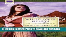 [PDF] FREE Wildflower Hearts: Wild at Heart/Outlaw Heart/Straight for the Heart (Romancing