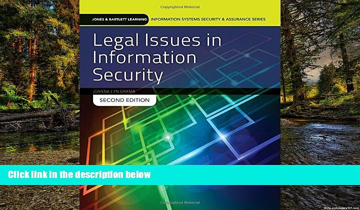 Full [PDF]  Legal Issues In Information Security (Jones   Bartlett Learning Information Systems