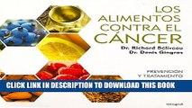 [EBOOK] DOWNLOAD Los alimentos contra el cancer / Anti-Cancer Foods: Prevencion Y Tratamiento /