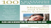[EBOOK] DOWNLOAD 100 Questions     Answers About Melanoma And Other Skin Cancers READ NOW