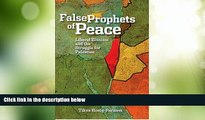 Big Deals  The False Prophets of Peace: Liberal Zionism and the Struggle for Palestine  Full Read