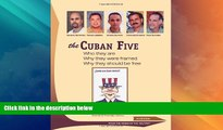 Big Deals  The Cuban Five: Who they are; why they were framed; why they should be free  Full Read