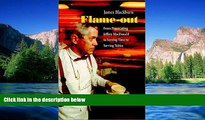 READ FULL  Flame-out : From Prosecuting Jeffrey MacDonald to Serving Time to Serving Tables  READ