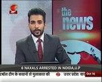 6 Naxalite Terrorists were arrested in Noida,U.P.