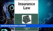 READ BOOK  Insurance Law in a Nutshell (In a Nutshell (West Publishing)) (Nutshell Series)  GET