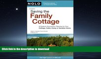 READ THE NEW BOOK Saving the Family Cottage: A Guide to Succession Planning for Your Cottage,