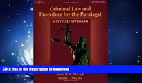 READ PDF Criminal Law   Procedure for the Paralegal: A Systems Approach READ PDF FILE ONLINE