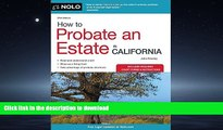 FAVORIT BOOK How to Probate an Estate in California (How to Probate an Estate in Calfornia) READ